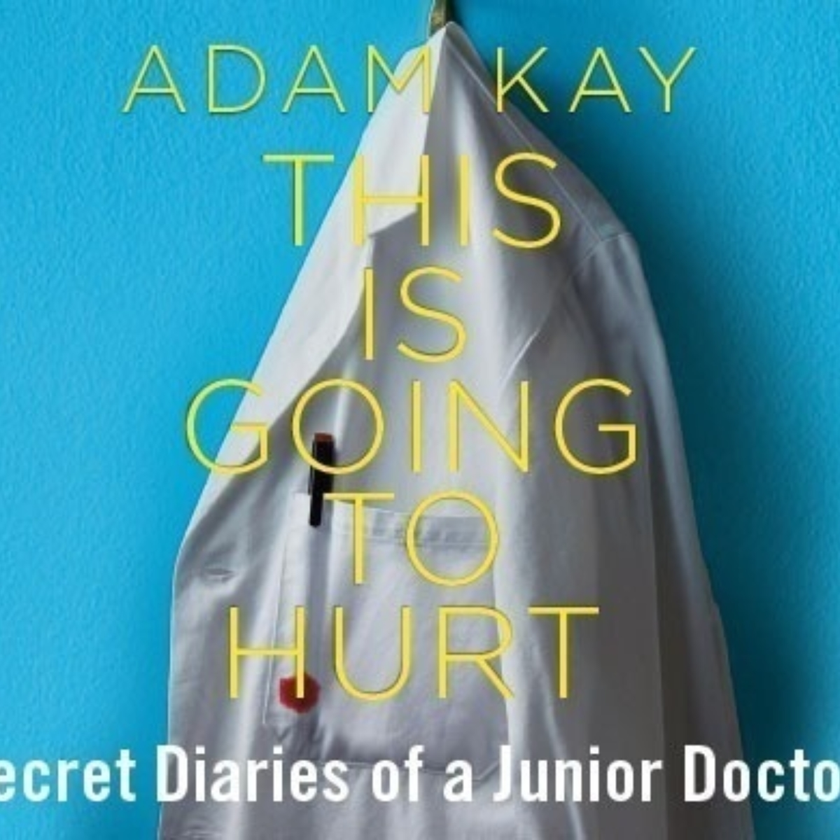 Adam Kay: This Is Going To Hurt - Garrick Theatre Images