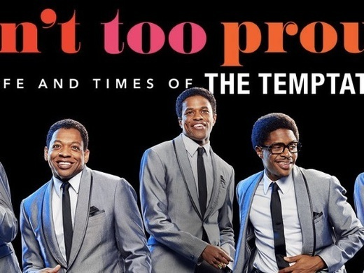 Ain't Too Proud - The Life and Times of the Temptations Preview Image