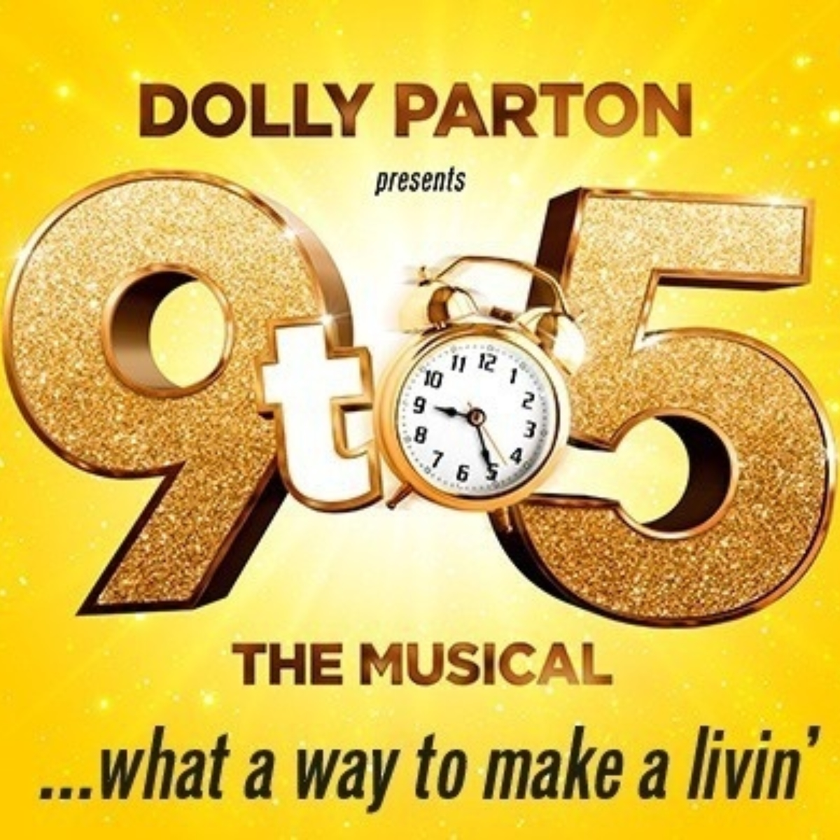 Dolly Parton presents: 9 to 5 the Musical and free afternoon tea with a glass of prosecco at Cafe Rouge Images