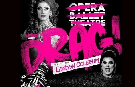 Drag! Live at the London Coliseum Preview Image