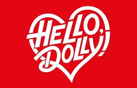 Hello, Dolly! Preview Image
