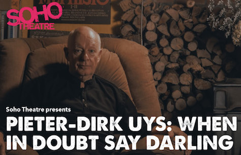 Pieter-Dirk Uys: When in Doubt Say Darling Preview Image