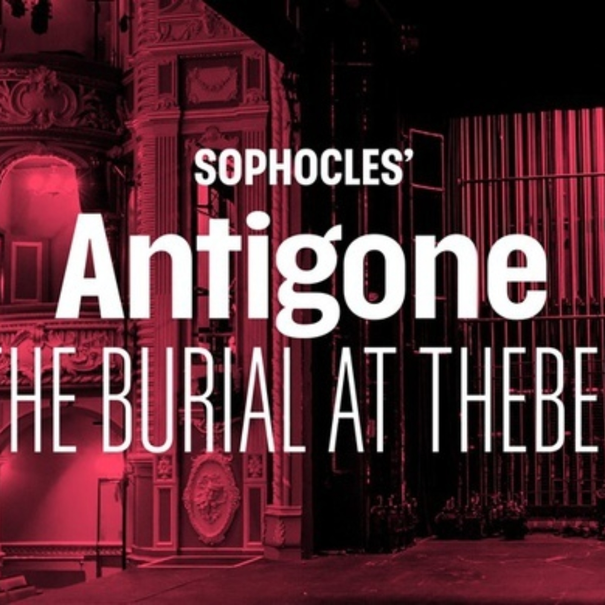 Sophocles' Antigone: The Burial At Thebes Images