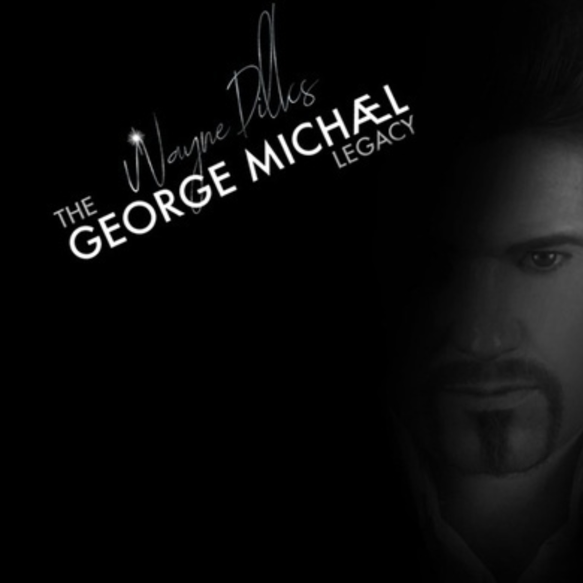The George Michael Legacy featuring Wayne Dilks Images