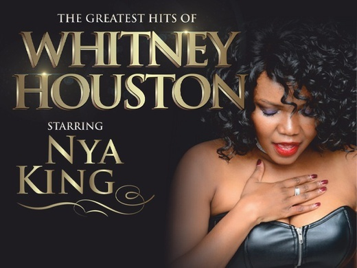 The Whitney Houston Experience - starring Nya King Preview Image