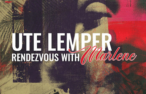 Ute Lemper: Rendezvous with Marlene Preview Image